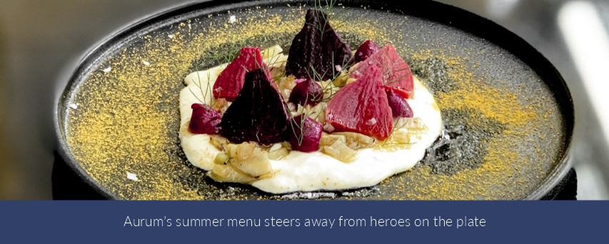 Aurum's summer menu steers away from heroes on the plate